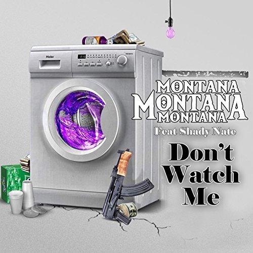 Montana Montana Montana & Shady Nate – Don't Watch Me – EP
