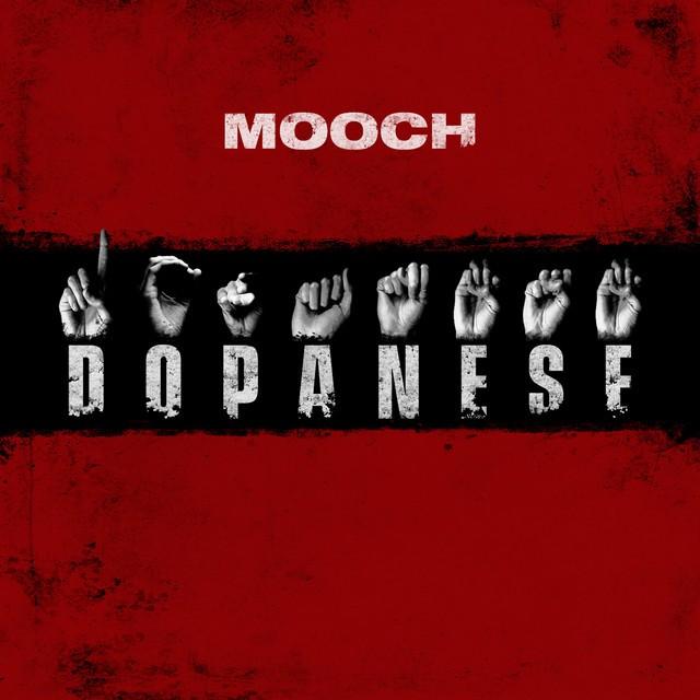 Mooch – Dopanese