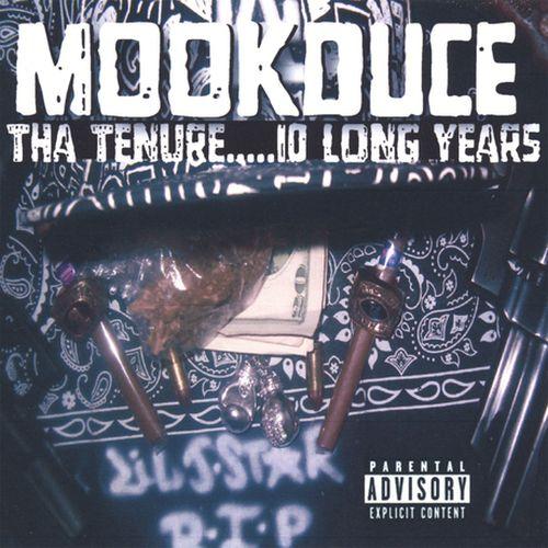 Mookduce – Tha Tenure 10 Long Years