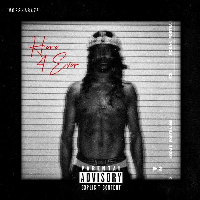 MorShabazz – Here4Ever
