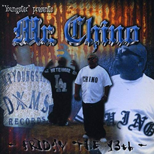 Mr Chino & Mr Youngster/ Young Trigger – Mr Chino – Friday The 13th