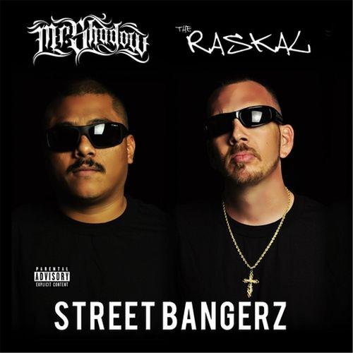 Mr Shadow & The Raskal – Street Bangerz