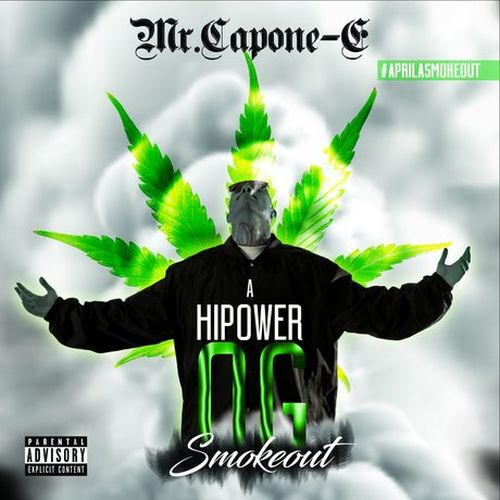 Mr. Capone-E – A Hi Power OG Smokeout