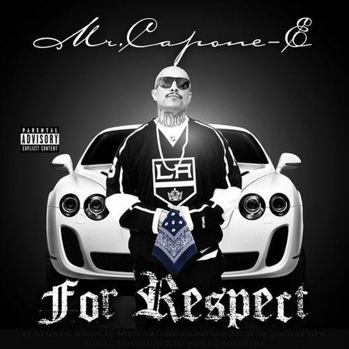 Mr. Capone-E – For Respect