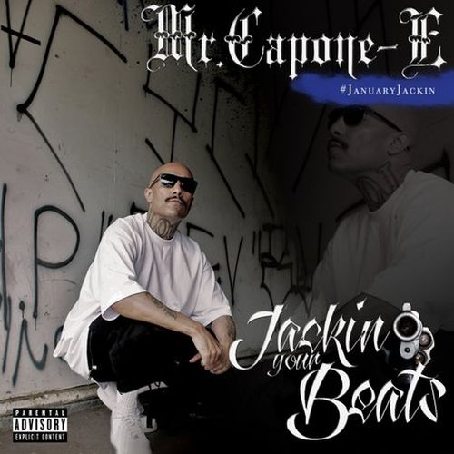 Mr. Capone-E – Jackin' Your Beats
