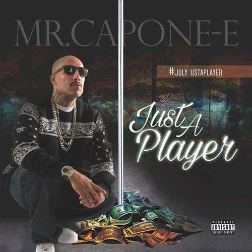 Mr. Capone-E – Just A Player