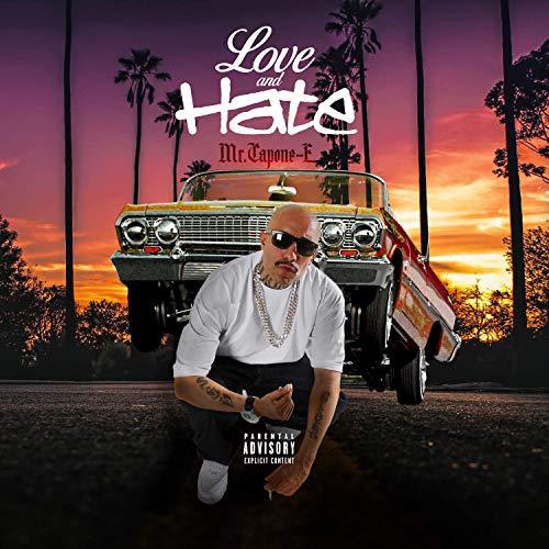 Mr. Capone-E - Love And Hate