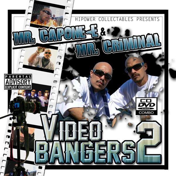 Mr. Capone-E & Mr. Criminal – Video Bangers 2