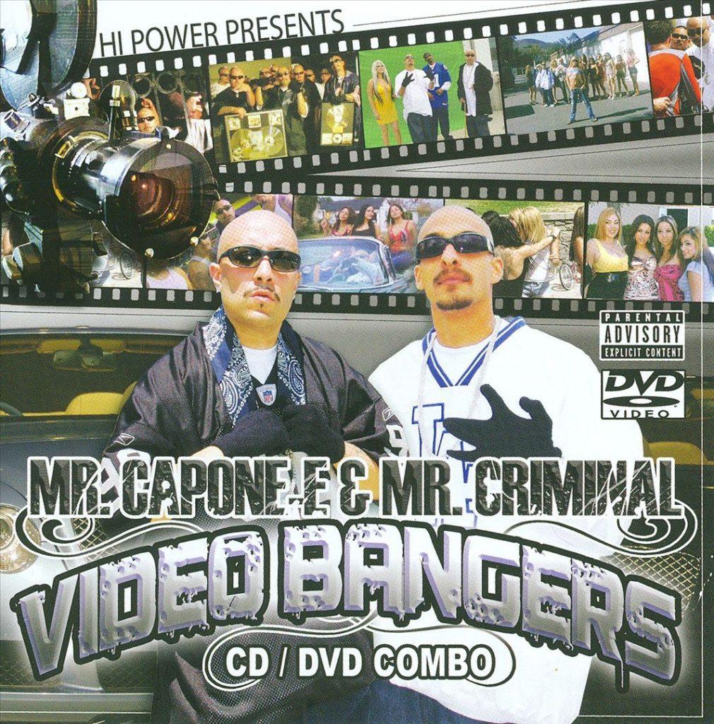 Mr. Capone-E & Mr. Criminal - Videos & Bangers (Front)