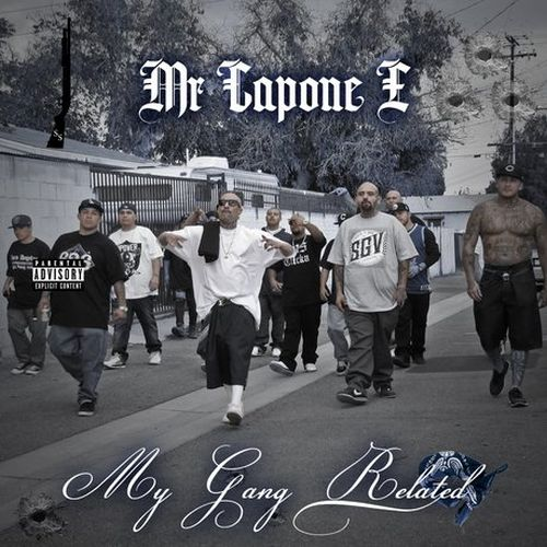 Mr. Capone-E – My Gang Related