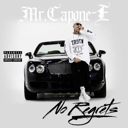 Mr. Capone-E - No Regrets