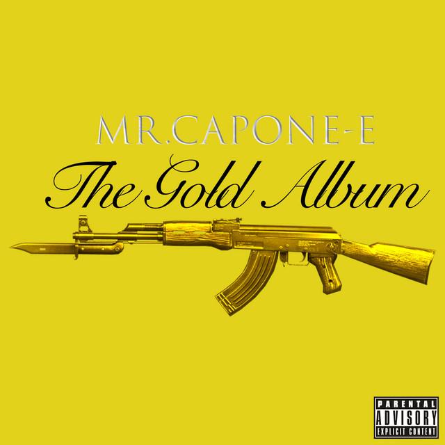 Mr. Capone-E – The Gold Album