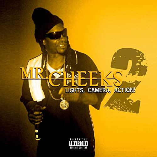 Mr. Cheeks – Lights, Camera, Action 2