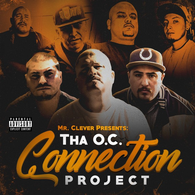 Mr. Clever – Tha O.C. Connection Project