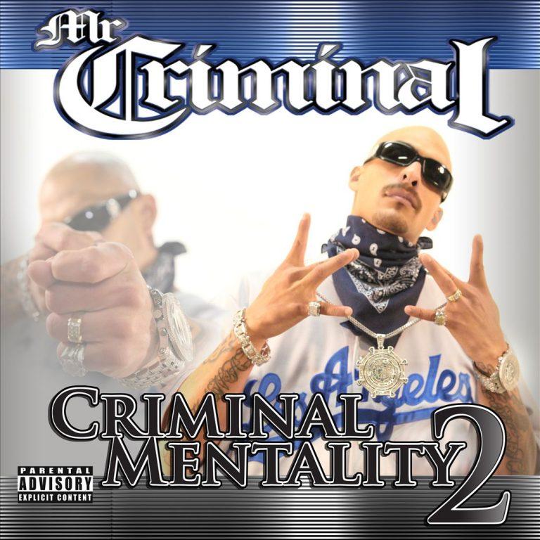 Mr. Criminal – Criminal Mentality 2