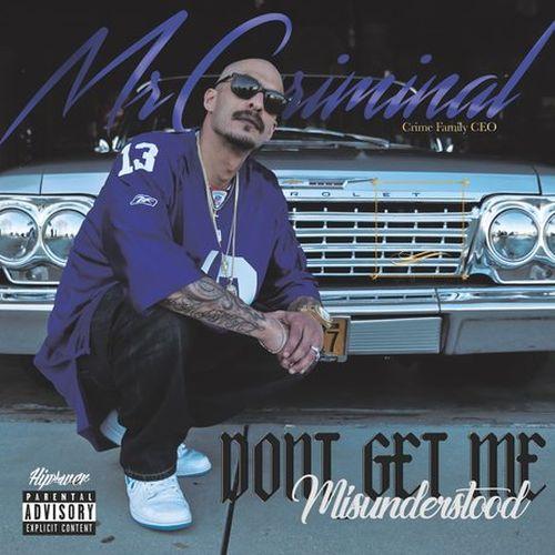 Mr. Criminal - Don't Get Me Misunderstood