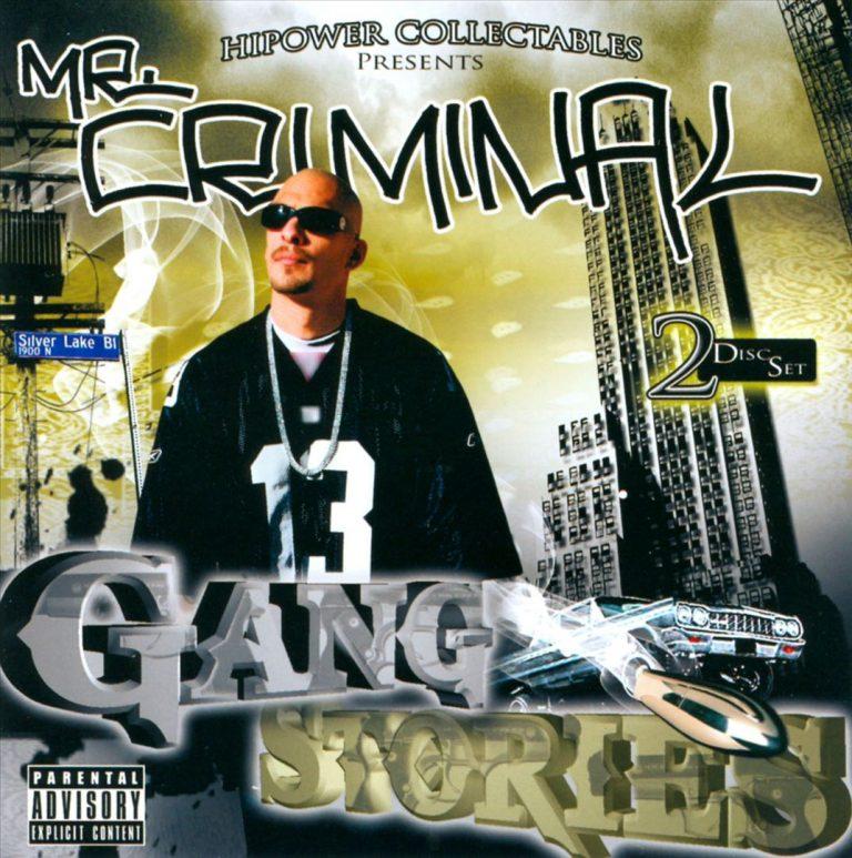 Mr. Criminal – Gang Stories
