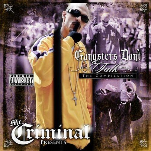 Mr. Criminal - Gangsters Don't Talk