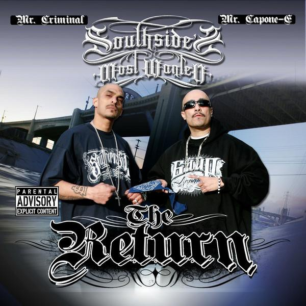 Mr. Criminal & Mr. Capone-E – Southside's Most Wanted: The Return