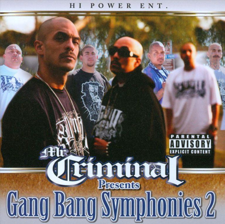 Mr. Criminal – Mr. Criminal Presents Gang Bang Symphonies 2