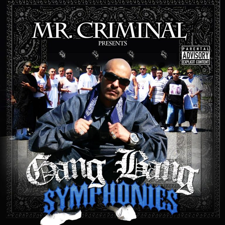 Mr. Criminal – Mr. Criminal Presents Gang Bang Symphonies