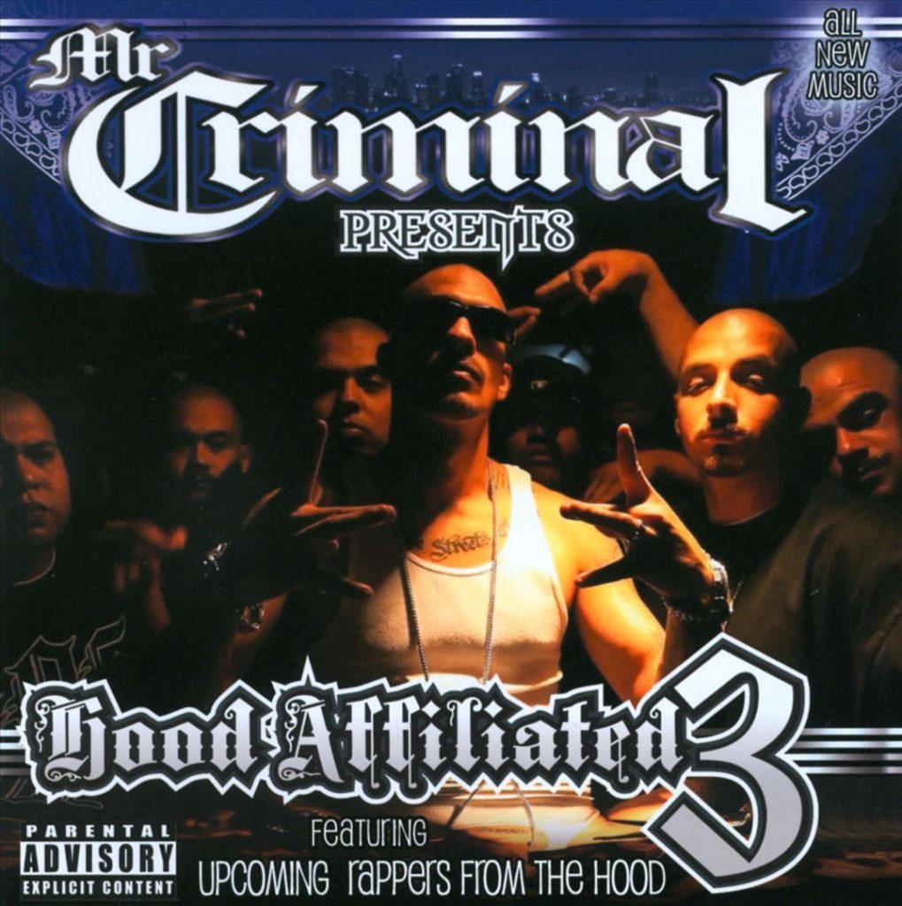 Mr. Criminal - Mr. Criminal Presents Hood Affiliated 3 (Front)