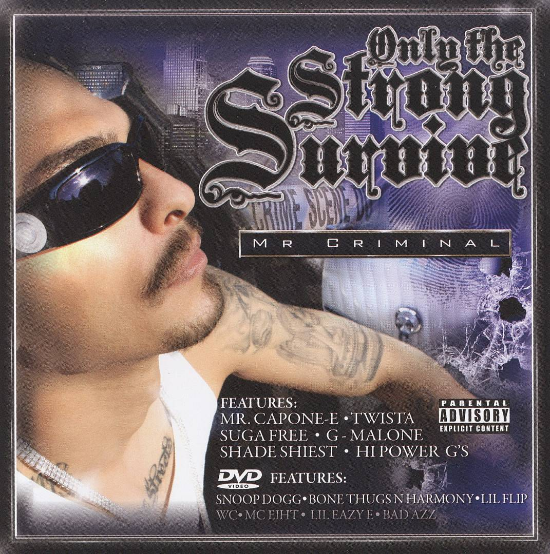 Mr. Criminal - Only The Strong Survive (Front)