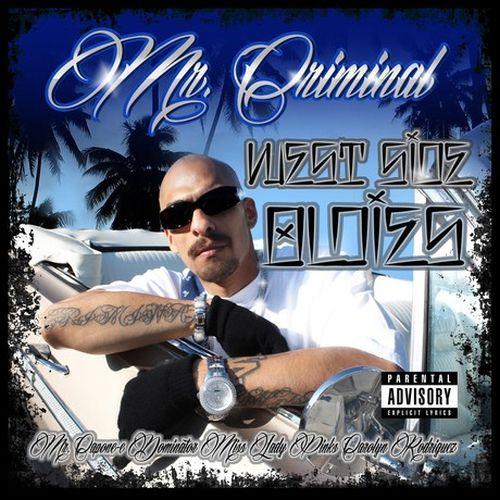Mr. Criminal – Westside Oldies