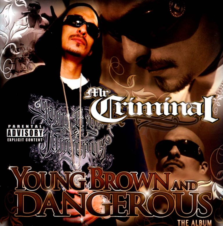 Mr. Criminal – Young Brown And Dangerous