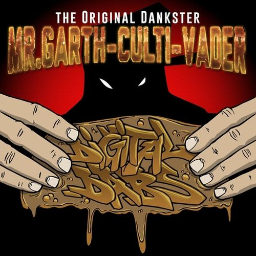 Mr. Garth-Culti-Vader - Digital Dabs
