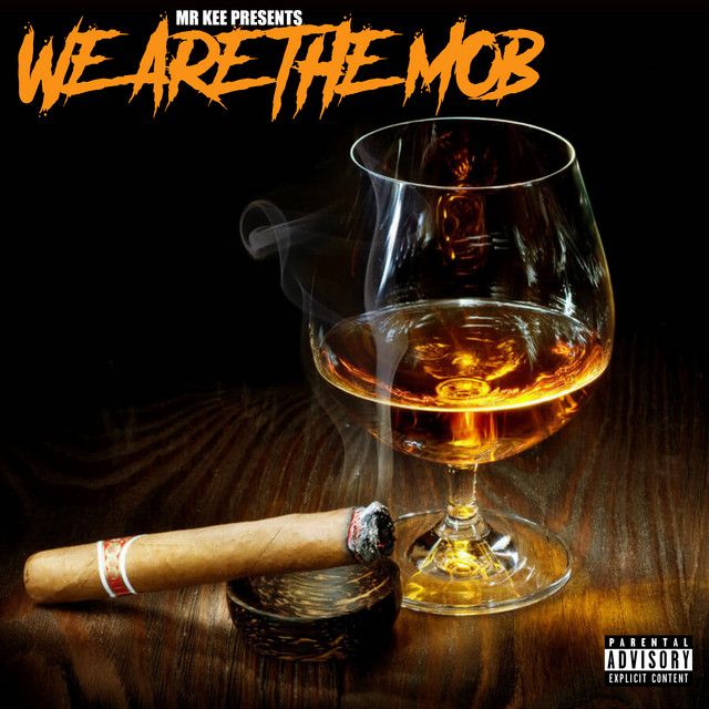 Mr. Kee – We Are The Mob
