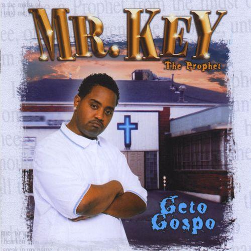 Mr. Key The Prophet – Geto Gospo