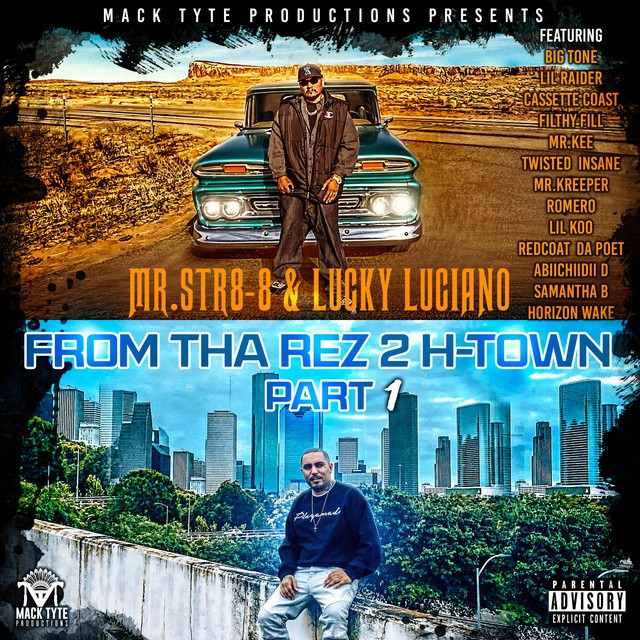 Mr.Str8-8 & Lucky Luciano – From Tha Rez 2 H-Town, Pt. 1