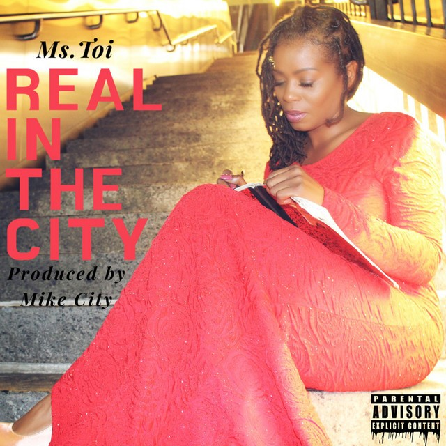 Ms. Toi – Real In The City