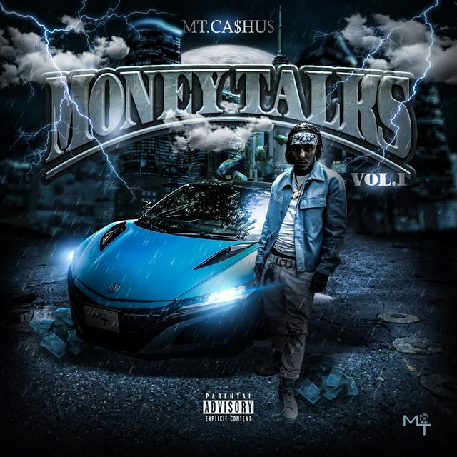 Mt.Ca$hu$ – Money Talks, Vol. 1