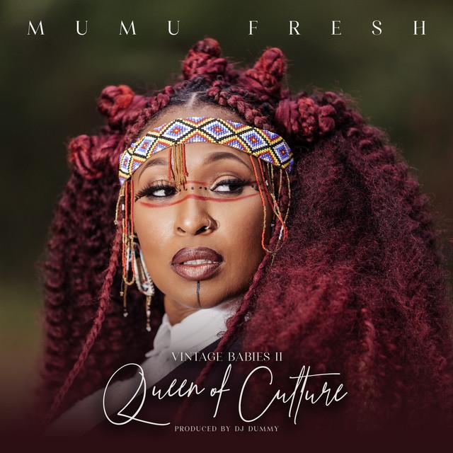 Mumu Fresh – Queen Of Culture