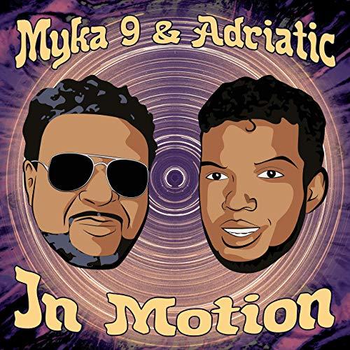 Myka 9 & Adriatic – In Motion