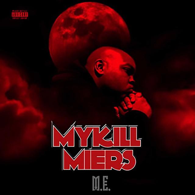 Mykill Miers – M.E.