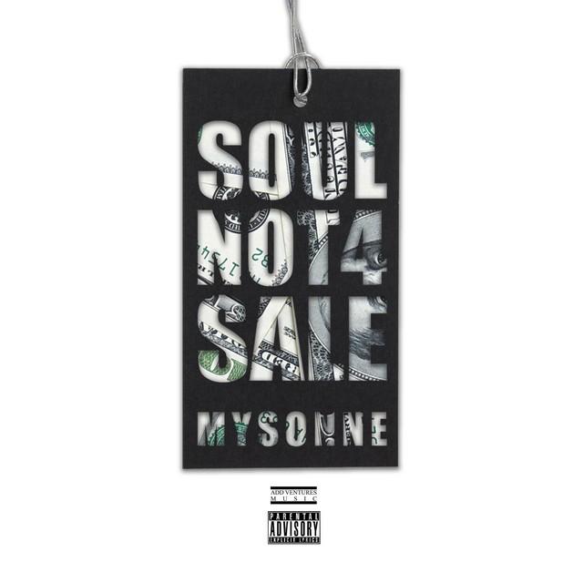 Mysonne – Soul Not 4 Sale