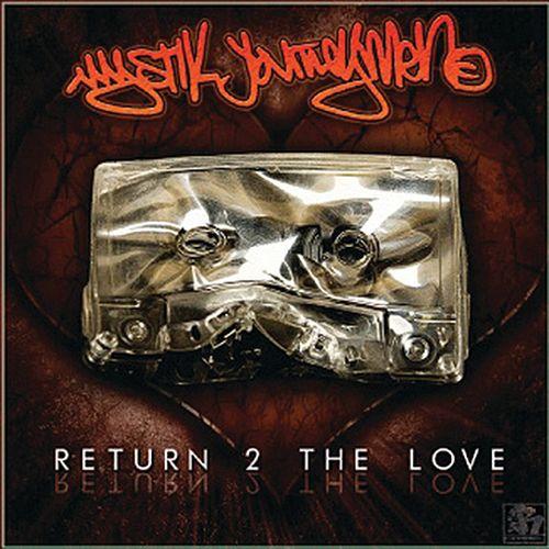 Mystik Journeymen - Return 2 The Love