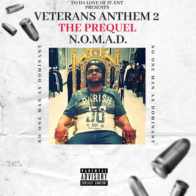 N.O.M.A.D. – Veterans Anthem 2 The Prequel