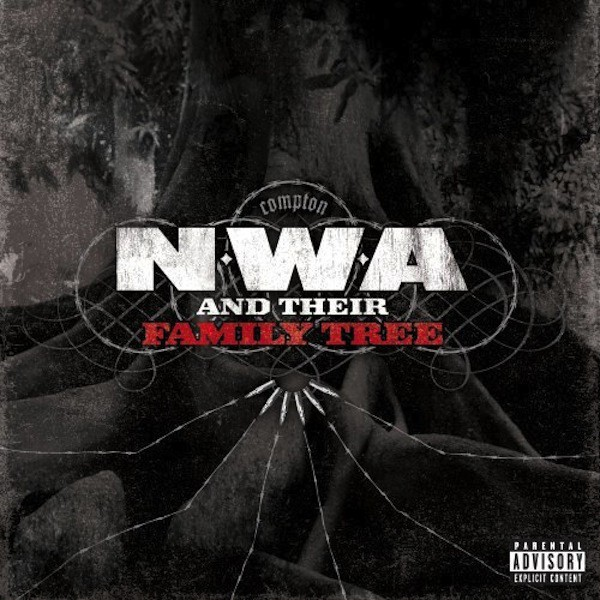 N.W.A. - N.W.A. And Their Family Tree (Front)