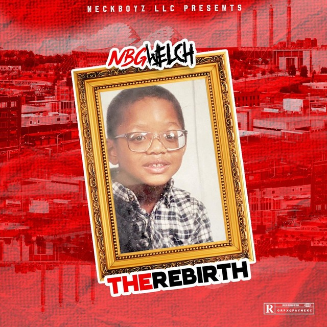 NBGWELCH – The Rebirth