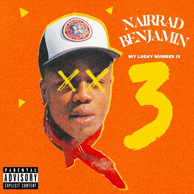 Nairrad Benjamin – My Lucky Number Is 3