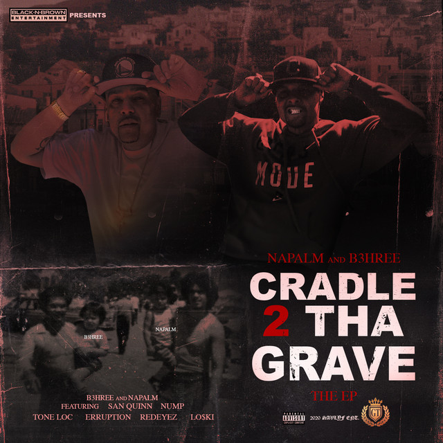 Napalm & B3hree – Cradle 2 Tha Grave
