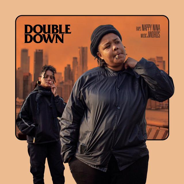 Nappy Nina & JWords – Double Down