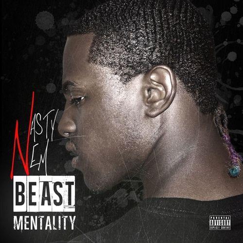 Nasty Nem – Beast Mentality