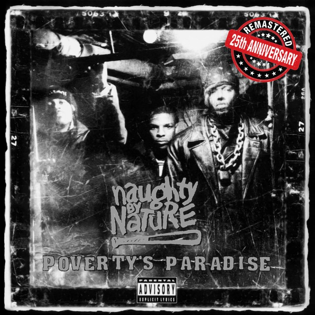 Naughty By Nature – Poverty's Paradise (25th Anniversary – Remastered)