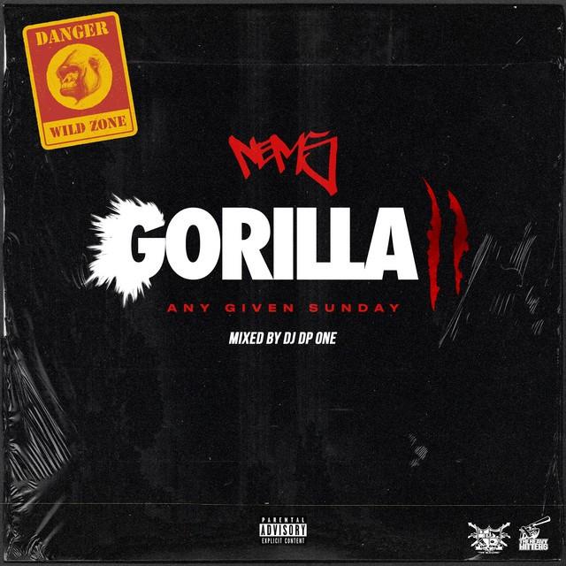 Nems – Gorilla 2: Any Given Sunday