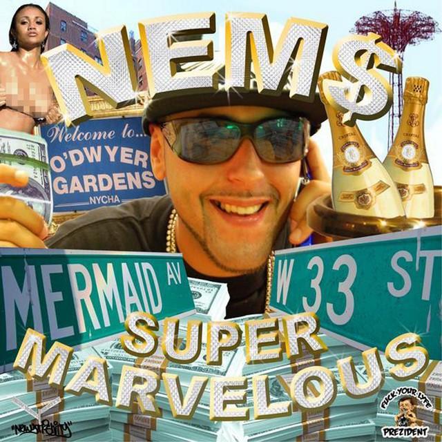 Nems – Super Marvelous